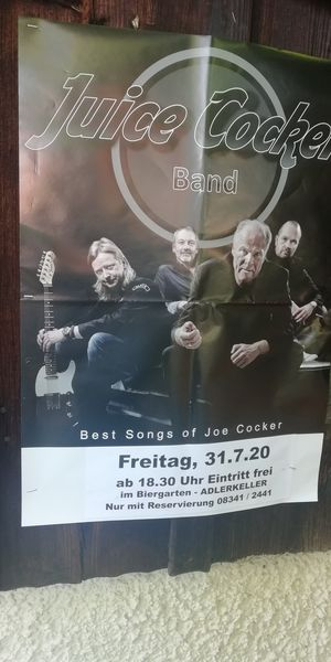 Freitag; 31.7.20 LIVE im Adlerkeller ab 19.30 Uhr   Juice Cocker Tribute Band
